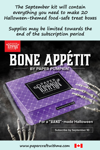 The September Paper Pumpkin kit will contain everything you need to make 20 Halloween-themed food-safe treat boxes. Subscribe by September 10th 2019.