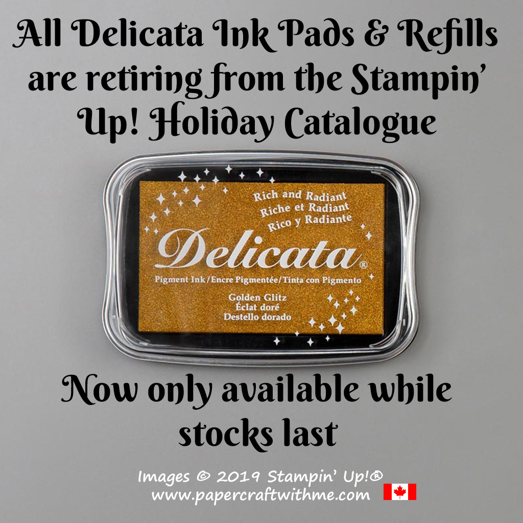 Delicata metallic ink pads and refills now only available from Stampin' Up! while stocks last. #papercraftwithme