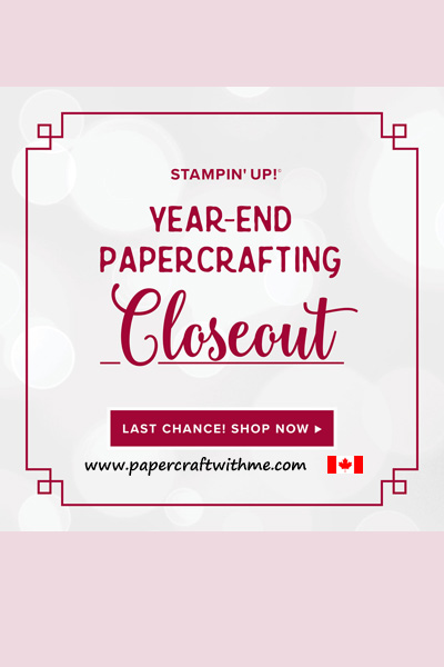 The Stampin' Up! Year End Closeout is on now with retiring products only available while stocks last