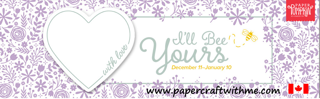 """Subscribe for the January 2020 Paper Pumpkin Kit """"I'll Be Yours"""" for delivery anywhere in Canada. Subscriptions close January 10 (but it will probably sell out before then!). #papercraftwithme"""