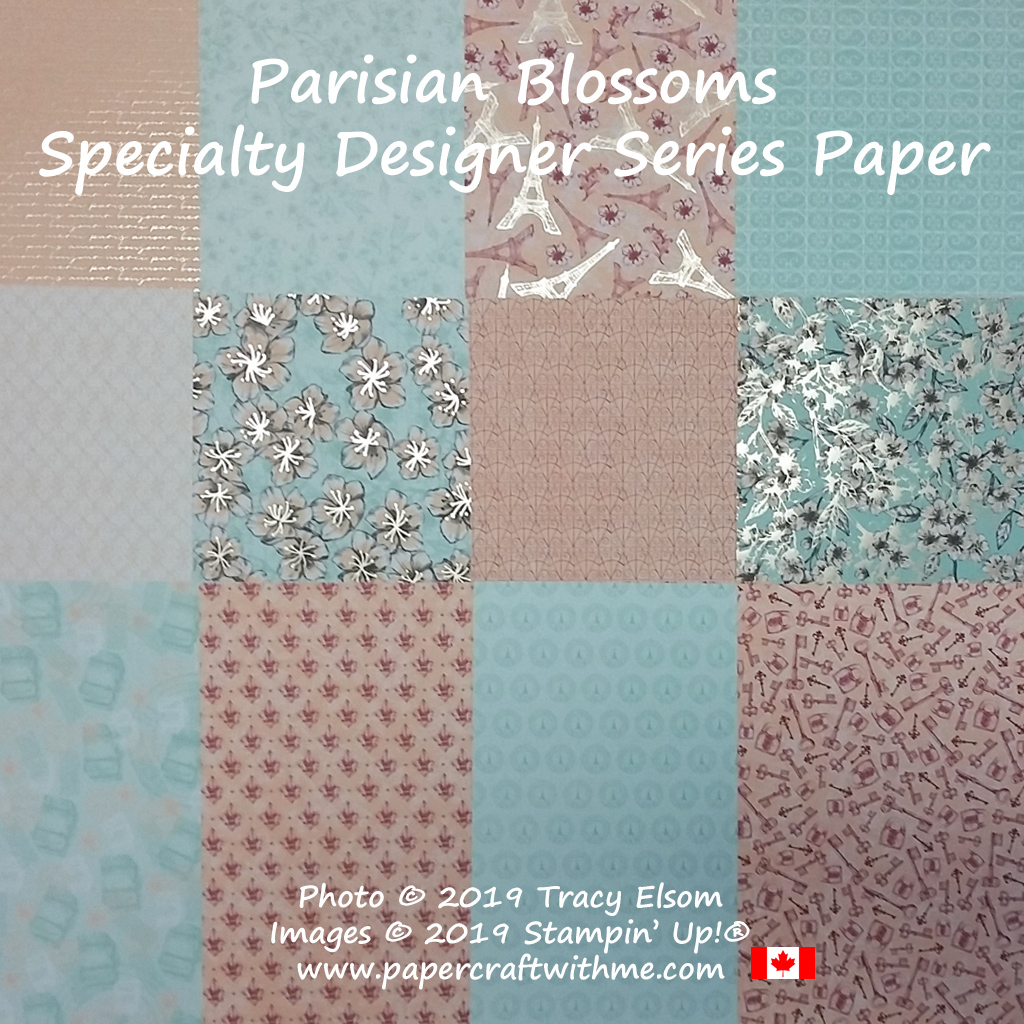 Parisian Blossoms Specialty Designer Series Paper from Stampin' Up! #papercraftwithme