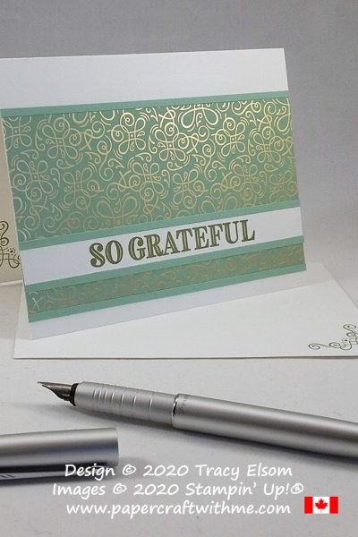 "#simplestamping card with ""So grateful"" sentiment from the Ornate Thanks Stamp Set and gold foiled paper from the Ornate Garden DSP pack from Stampin' Up! #papercraftwithme"