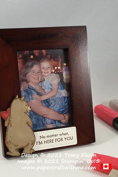 """Picture frame with """"No matter what I'm here for you"""" sentiment and bear image created using the Count On Me Stamp Set from Stampin' Up! #papercraftwithme"""