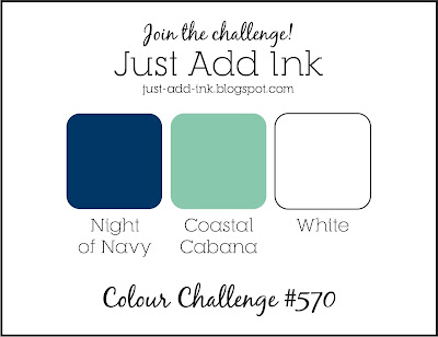 Just Add Ink Colour Challenge #570 - Night of Navy, Coastal Cabana and White (Sept 03 to 08, 2021)