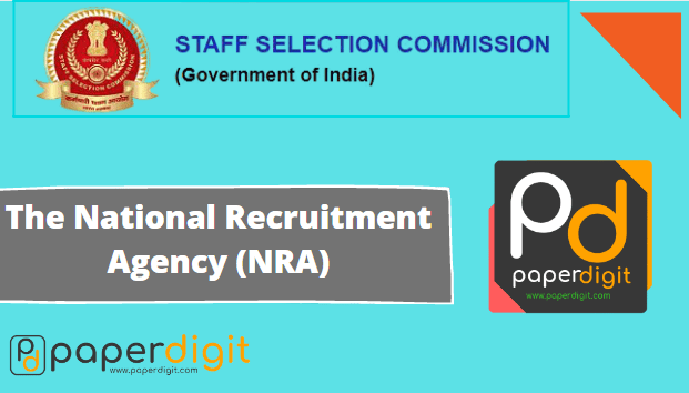 National Recruitment Agency (NRA),Common Eligibility Test( CET), SSC CGL, IBPS, RRB, Railway NTPC