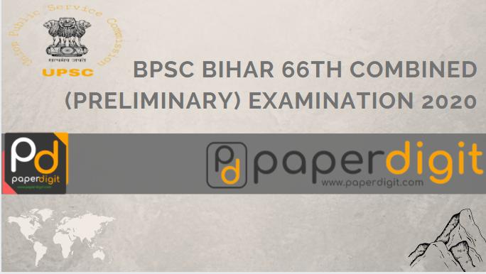 BPSC Bihar 66th Combined (Preliminary) Examination 2020, BPSC 2020, paperdigit.com