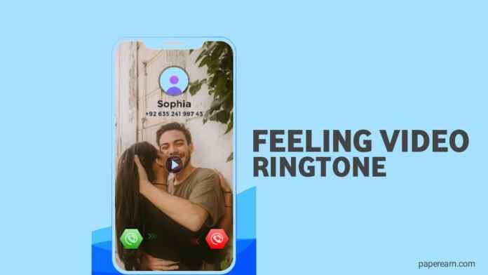 Feeling Video Ringtone