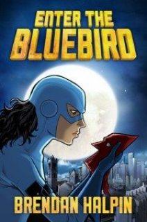Enter the Bluebird