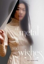 of-metal-and-wishes