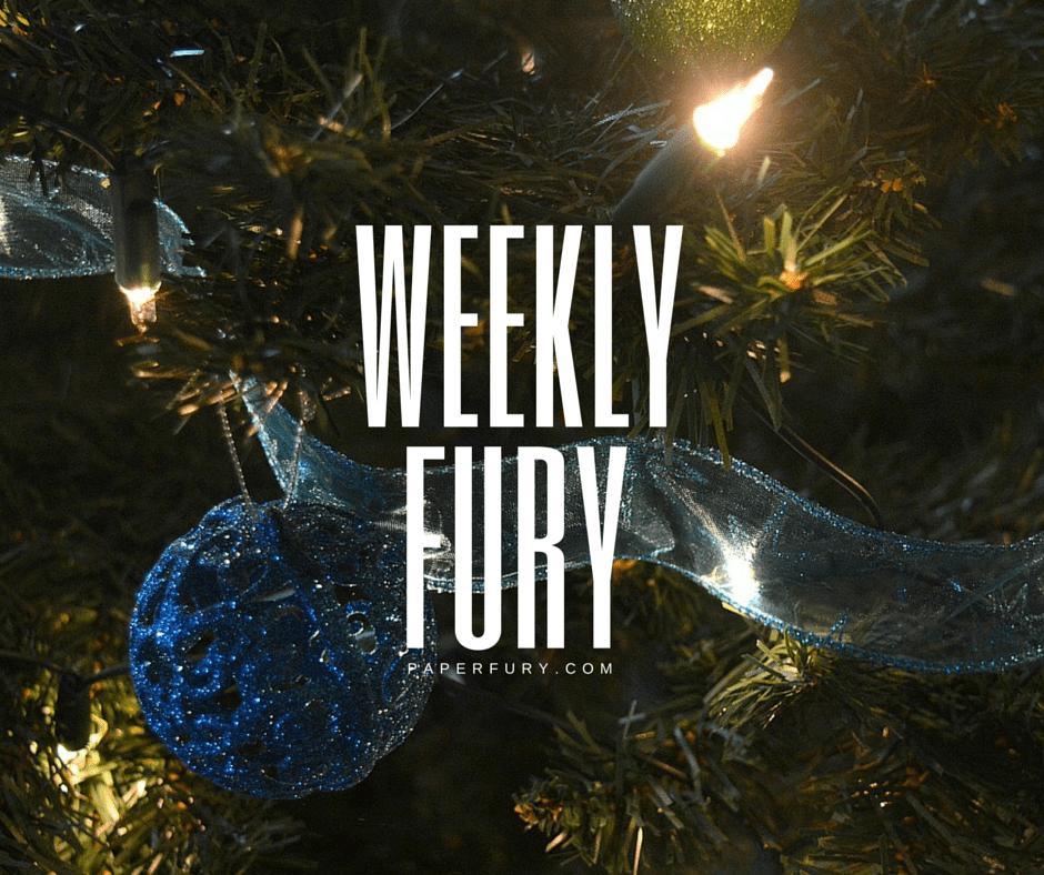 weekly fury december