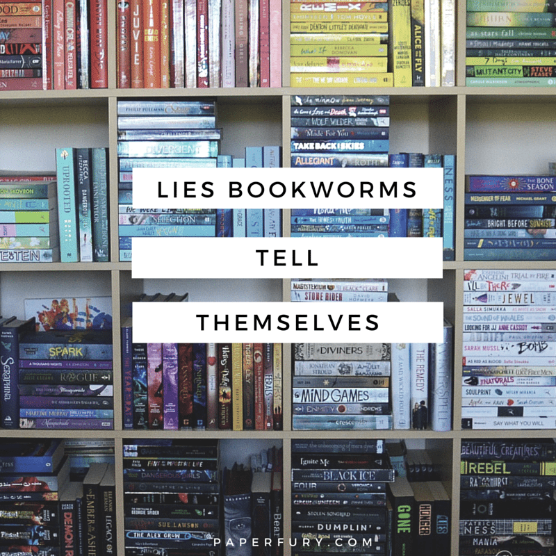lies bookworms tell themselves (1)