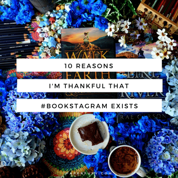 10-reasons-im-thankful-that-bookstagram-exists