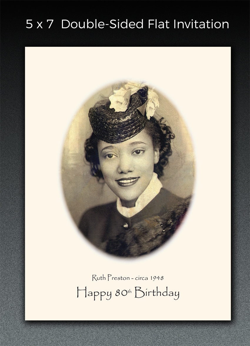 This birthday invitation printed on ivory paper features a photo that Paperjam restored. We also converted it from B&W to sepia and added a vignette border. Custom designed cards are surprisingly inexpensive and the possibilities are endless.