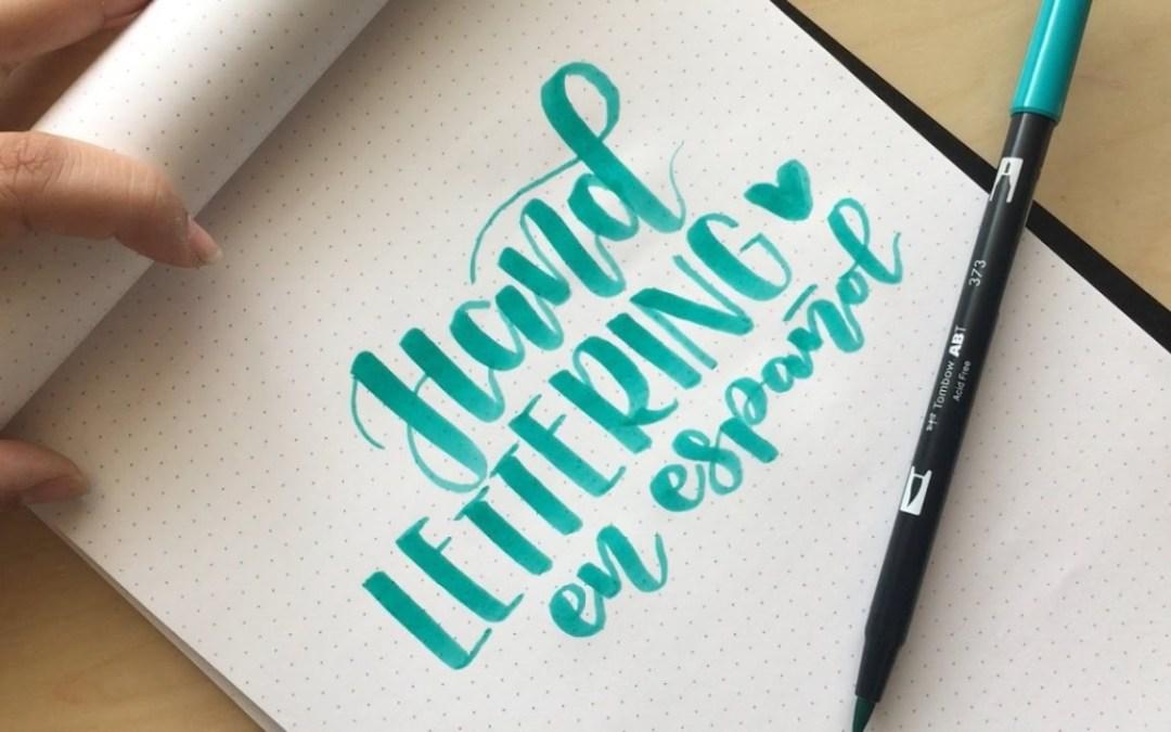 Lettering para principiantes: Lleva tu lettering a otro nivel con estos consejos.