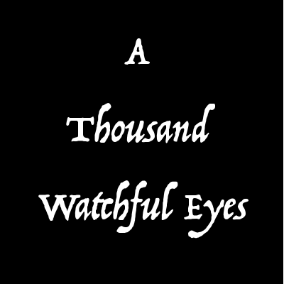 A Thousand Watchful Eyes: A Nine Novel Fantasy Series - Swords Clash. Darkness Rises.