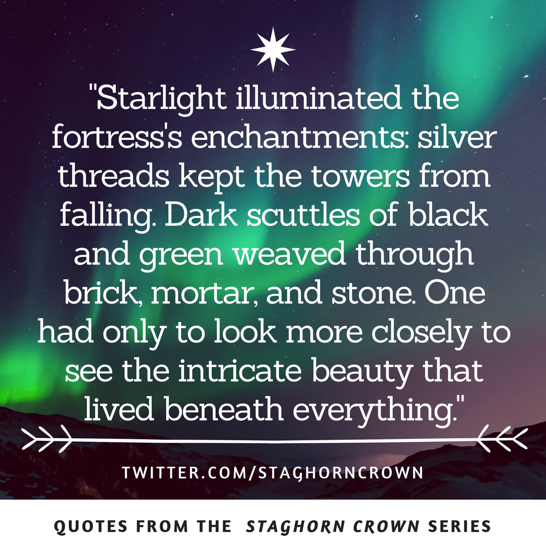 Starlight Illuminated Quote The Staghorn Crown Installment Two