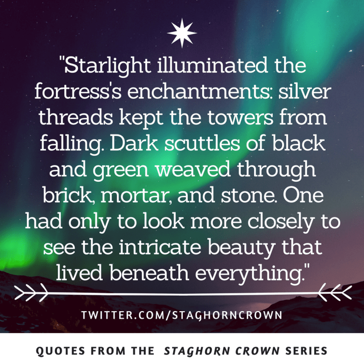 Starlight Illuminated Quote - The Staghorn Crown Installment Two