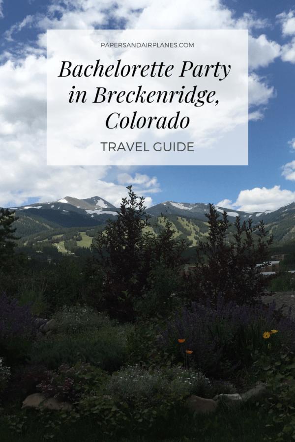 Breckenridge Colorado Bachelorette Party Guide