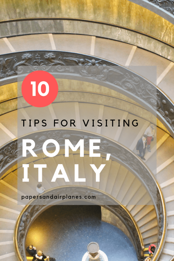 10 Tips for Visiting Rome, Italy