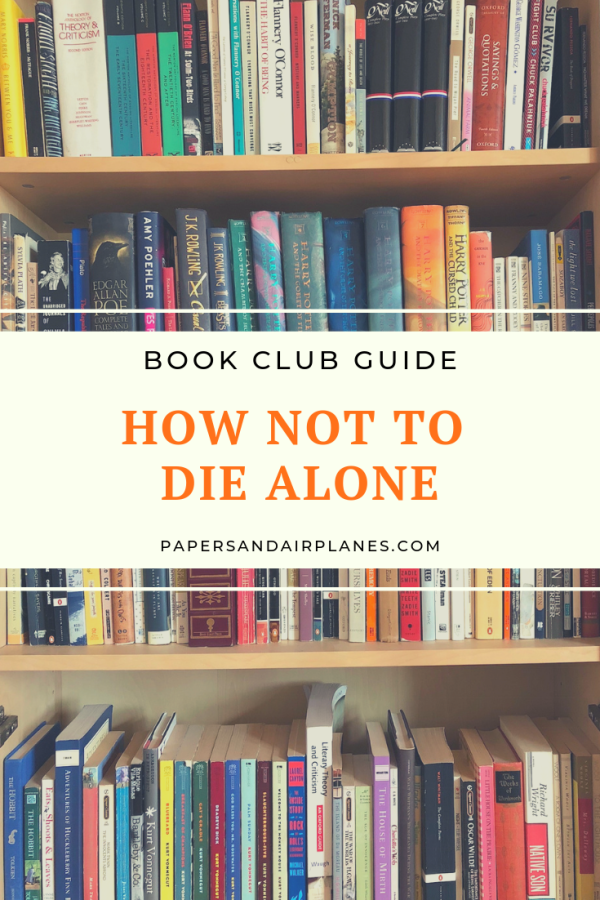 Book Club Guide: How Not To Die Alone