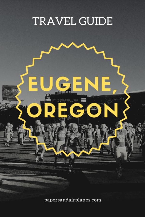 Eugene, Oregon Travel Guide