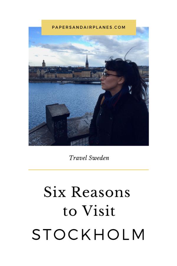 Six Reasons to Visit Stockholm, Sweden
