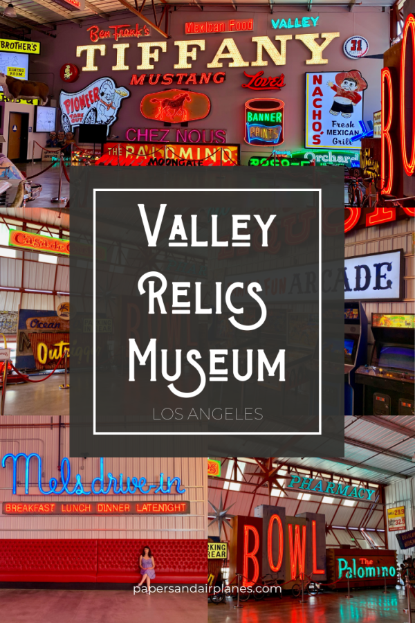 Valley Relics Museum Los Angeles