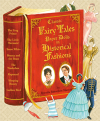 Classic Fairy Tales Paper Dolls in Historical Fashion by Brenda Sneathen Mattox, published by Paper Studio Press