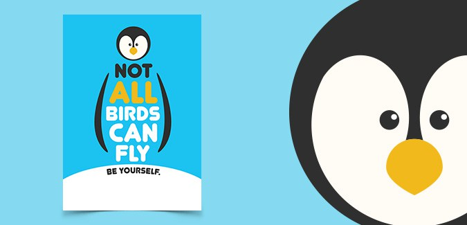 Not All Birds Can Fly Poster (Be Yourself)