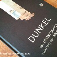 Lemony Snicket und Jon Klassen - Dunkel