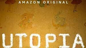 Utopia na Amazon Prime!