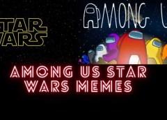 Em uma galáxia muito, muito distante, temos Among Us!