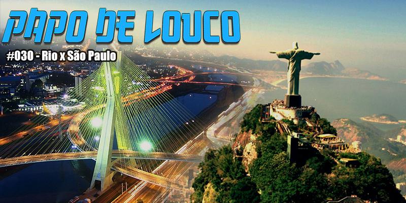 Rio x São Paulo