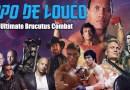 Papo de Louco #074 – Ultimate Brucutus Combat