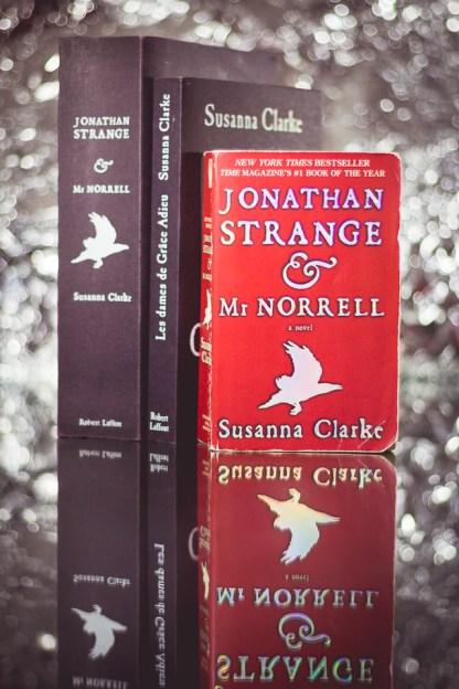 Jonathan Strange & Mr Norrell - Susanna Clarke - Les Dames de Grâce Adieu
