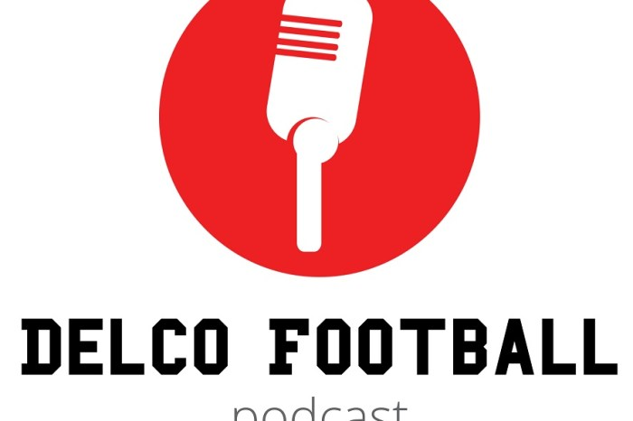 Check out the Delco Football Podcast, Episode 1