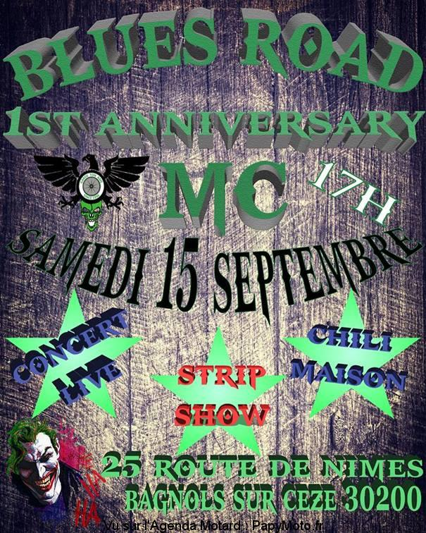 1st Anniversary - Blues Road MC - BAGNOLS-SUR-CÉZE (30)