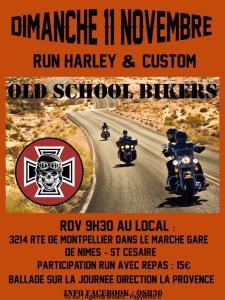 Run Harley & Custom - Old School Bikers - Nimes (30) @ 3214 Route de Montpellier | Nîmes | Occitanie | France