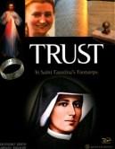 Trust: In Saint Faustinas Footsteps