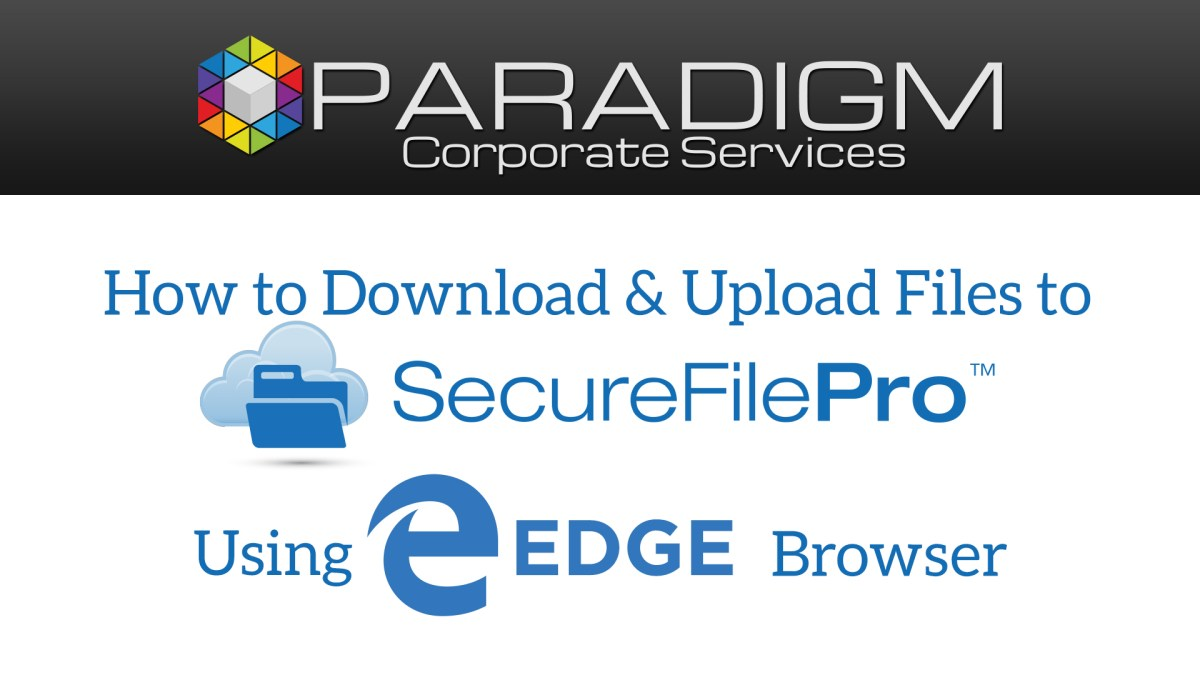 Edge - SecureFilePro File Download and Upload