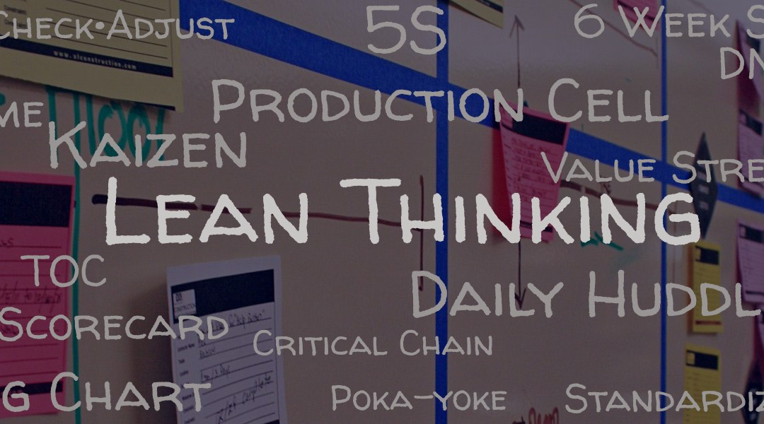 JumpStarting The Lean Thinking Culture In Your Company