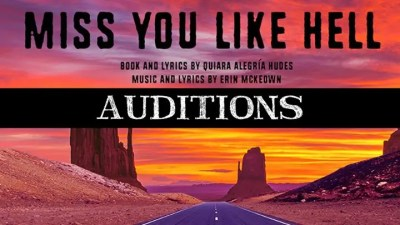 Auditions for Miss You Like Hell at Academy of Music Theatre