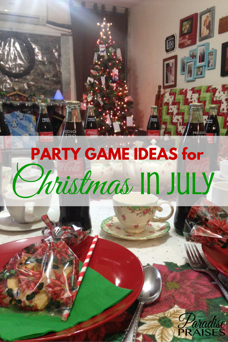 7 Cool Party Game Ideas for Christmas in July   Paradise Praises Christmas in July Party Games via ParadisePraises com