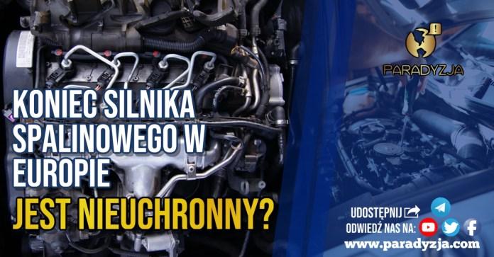 Koniec silnika spalinowego w Europie jest nieuchronny?