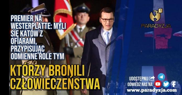 Premier na Westerplatte: Myli się katów z ofiarami, przypisując odmienne role tym, którzy bronili człowieczeństwa