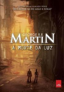 capa do livro A Morte da Luz  - George R.R. Martin