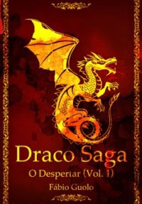 capa do livro O Despertar: Draco Saga #1