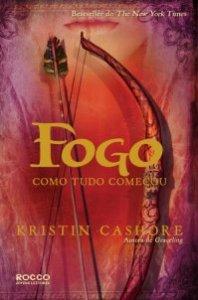 capa do livro Fogo - Graceling #2 - Kristin Cashore