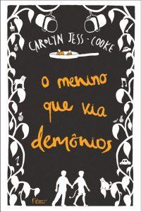 capa do livro O Menino que Via Demônios - Carolyn Jess-Cooke