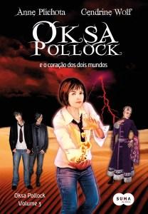 capa do livro Oksa Pollock e o Coração de Dois Mundos - Oksa Pollock 3 - Anne Plichota e Cendrine Wolf